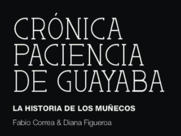 Cronica_Paciencia_Guayaba_Portada.png