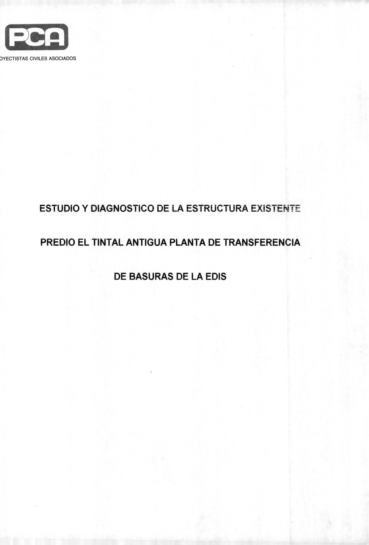 Imagen de apoyo de  Estudio diagnóstico de la estructura existente predio El Tintal antigua planta de transferencia de basuras de la Edis