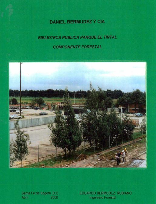 Imagen de apoyo de  Informe de componente forestal para la Biblioteca Publica Parque El Tintal