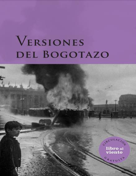 Imagen de apoyo de  Versiones del Bogotazo