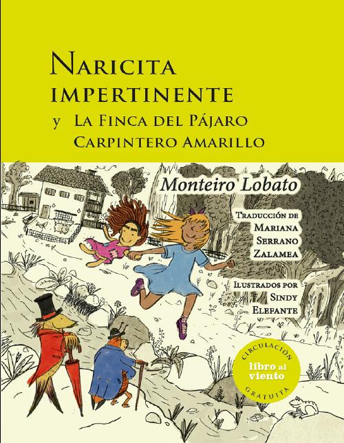 Imagen de apoyo de  Naricita impertinente y La finca del pájaro carpintero amarillo