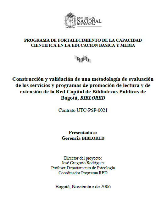 Imagen de apoyo de  Construcción y validación de una metodología de evaluación de los servicios y programas de promoción de lectura y de extensión de la Red Capital de Bibliotecas Públicas de Bogotá, BibloRed