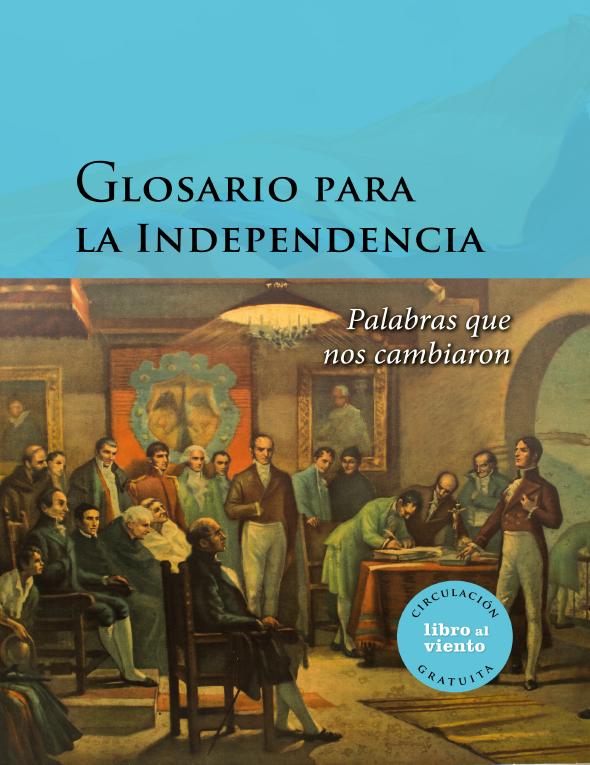 Imagen de apoyo de  Glosario para la independencia: palabras que nos cambiaron
