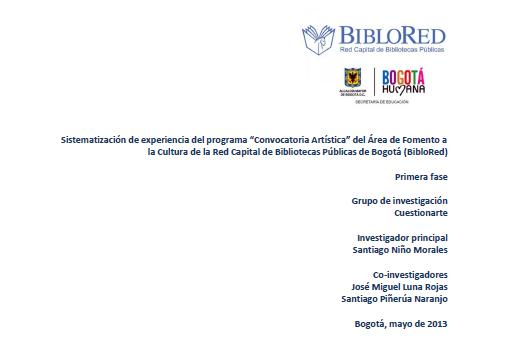 """Imagen de apoyo de  Sistematización de experiencia del programa """"Convocatoria Artística"""" del Área de Fomento a la Cultura de la Red Capital de Bibliotecas Públicas de Bogotá (BibloRed). Primera fase"""