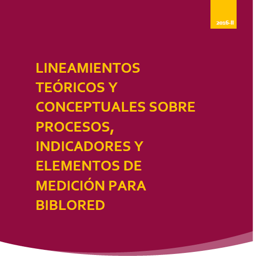 Imagen de apoyo de  Lineamientos teóricos y conceptuales sobre procesos, indicadores y elementos de medición para BibloRed