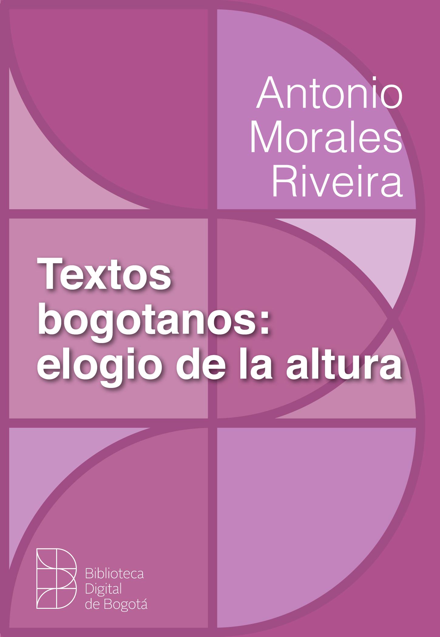 Imagen de apoyo de  Textos bogotanos: elogio de la altura