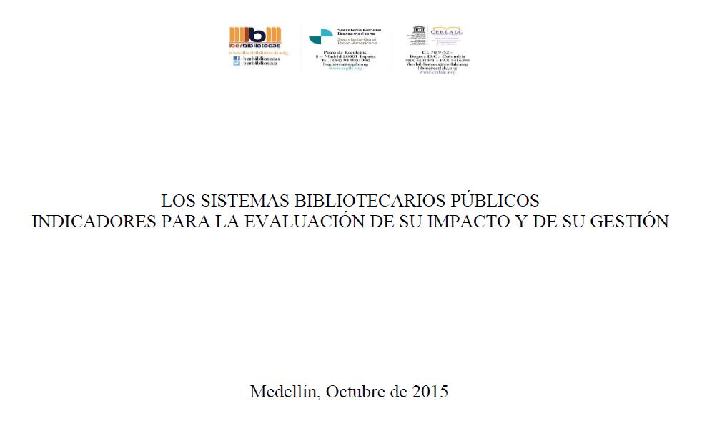 Imagen de apoyo de  Los sistemas bibliotecarios públicos: indicadores para la evaluación de su impacto y de su gestión