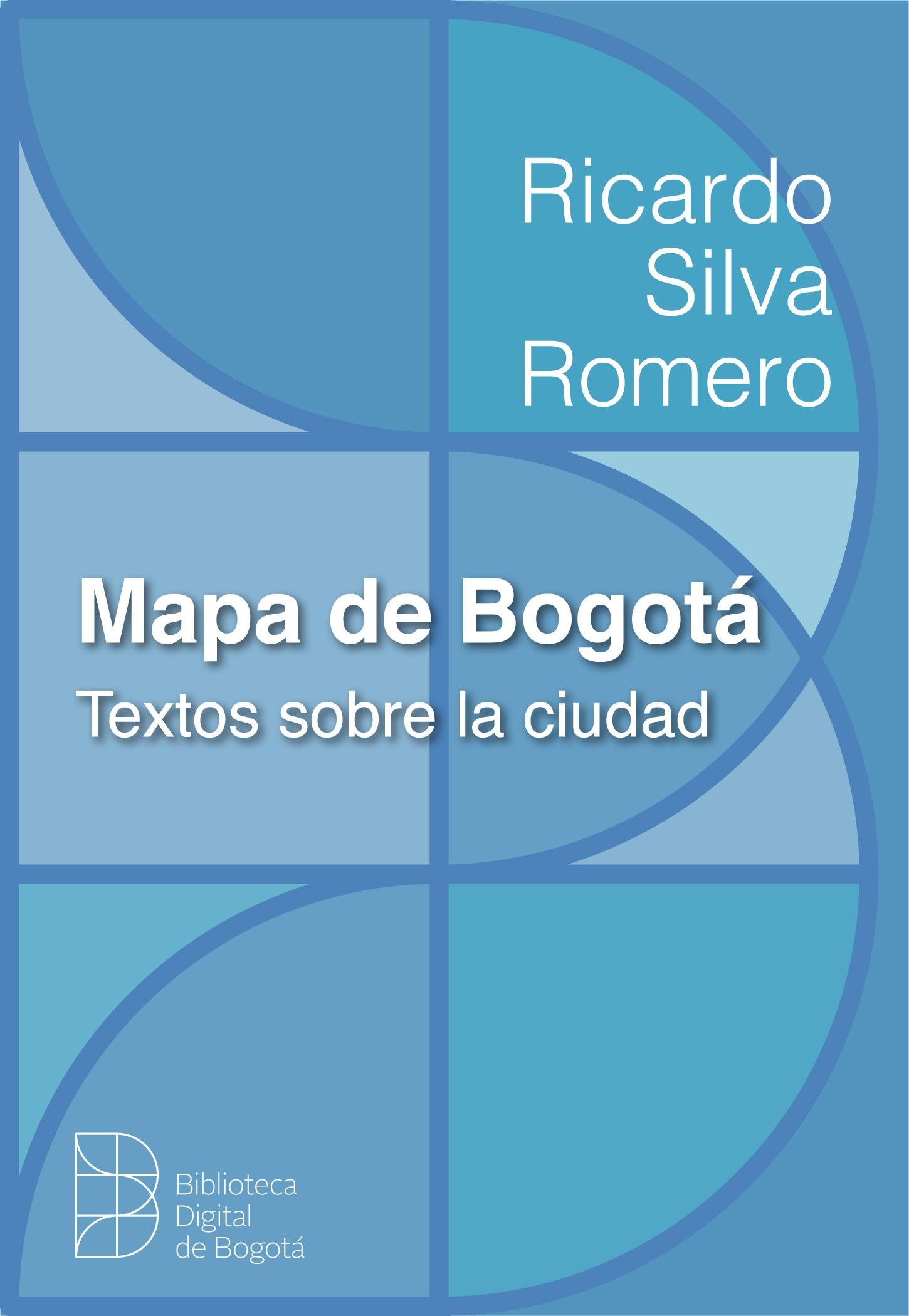 Imagen de apoyo de  Mapa de Bogotá : textos sobre la ciudad