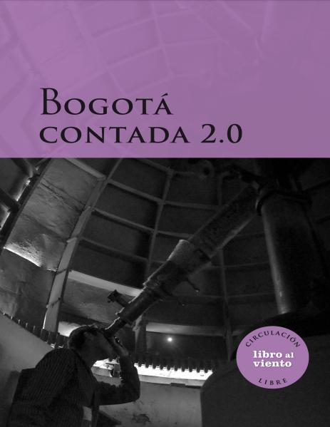 Bogotá contada 2.0