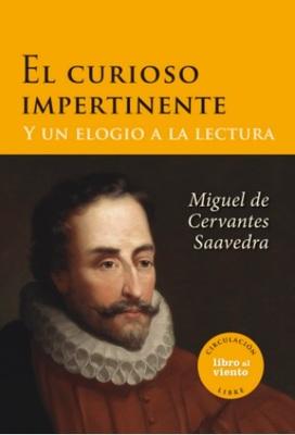 El curioso impertinente y un elogio a la lectura, capítulos 32 a 34 de Don Quijote de la Mancha