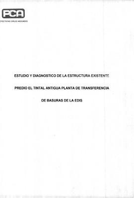 Estudio diagnóstico de la estructura existente predio El Tintal antigua planta de transferencia de basuras de la Edis