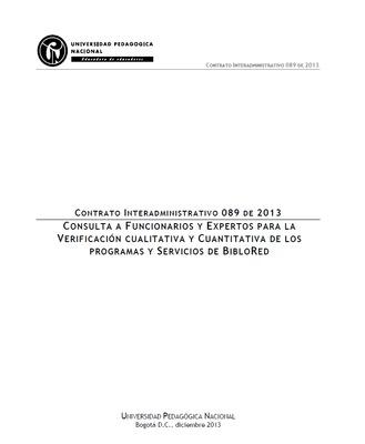 Consulta a funcionarios y expertos para la verificación cualitativa y cuantitativa de los programas y servicios de BibloRed