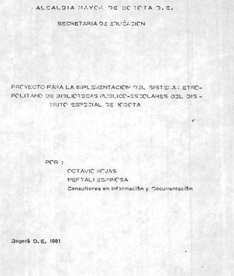 Proyecto para la implementación del Sistema Metropolitano de Bibliotecas Público-Escolares del Distrito Especial de Bogotá