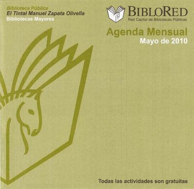 Agenda mensual de la Biblioteca Pública El Tintal Manuel Zapata Olivella. Mayo 2010