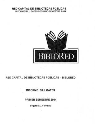 Informe Bill Gates 2004 primer y segundo semestre
