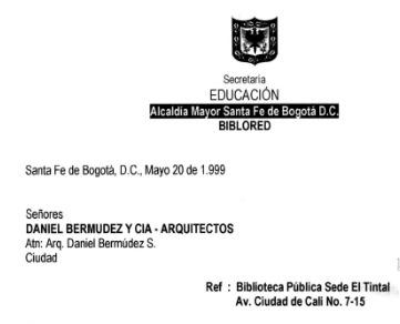 Correspondencia sobre aspectos urbanísticos de la construcción de la Biblioteca Pública El Tintal Manuel Zapata Olivella