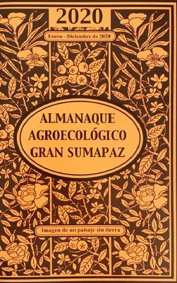 Almanaque agroecológico Gran Sumapaz: imagen de un paisaje sin tierra