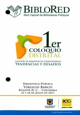 Programación del Primer Coloquio Distrital: gestión de bibliotecas comunitarias, tendencias y desafíos