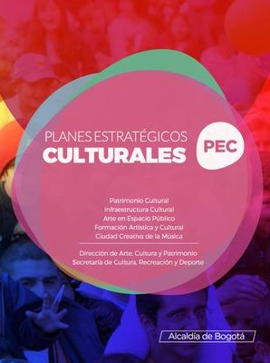 Planes estratégicos culturales (PEC): Patrimonio Cultural, Infraestructura Cultural, Arte en Espacio Público, Formación Artística y Cultural, Ciudad Creativa de la Música