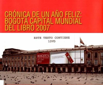 Crónica de un año feliz: Bogotá Capital Mundial del Libro 2007