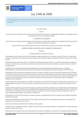 """Ley 1346 de 2009: por medio de la cual se aprueba la """"Convención sobre los Derechos de las personas con Discapacidad"""", adoptada por la Asamblea General de la Naciones Unidas el 13 de diciembre de 2006."""