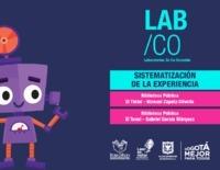 Laboratorios de co-creación : sistematización de la experiencia en las Bibliotecas Públicas Gabriel García Márquez y Manuel Zapata Olivella