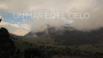 """Documental """"Un mar en el cielo: memoria hablada del Sumapaz"""""""