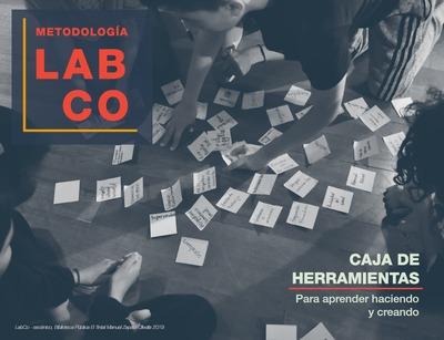 Metodología LabCo: caja de herramientas para aprender haciendo y creando