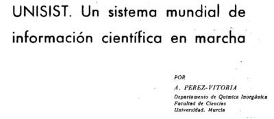 UNISIST. Un sistema mundial de información científica en marcha