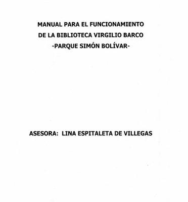 Manual para el funcionamiento de la Biblioteca Pública Virgilio Barco