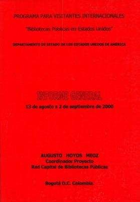 """Informe general del Programa para visitantes internacionales """"Bibliotecas Públicas en Estados Unidos""""<br /><br />"""