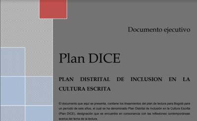 Plan DICE: Plan Distrital de Inclusión en la Cultura Escrita