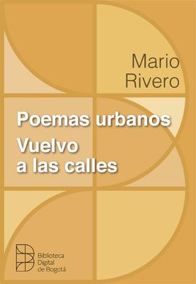 Poemas urbanos: vuelvo a las calles