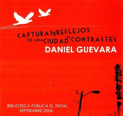 """Exposición  """"Capturas y reflejos de una ciudad de contrastes"""" del fotógrafo Daniel Guevara"""
