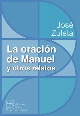La oración de Manuel y otros relatos